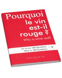 L'Atelier du Vin Pourquoi le vin est-il rouge